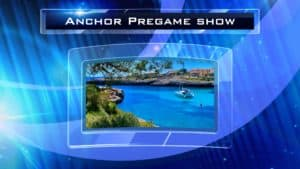 Anchor Pregame Show