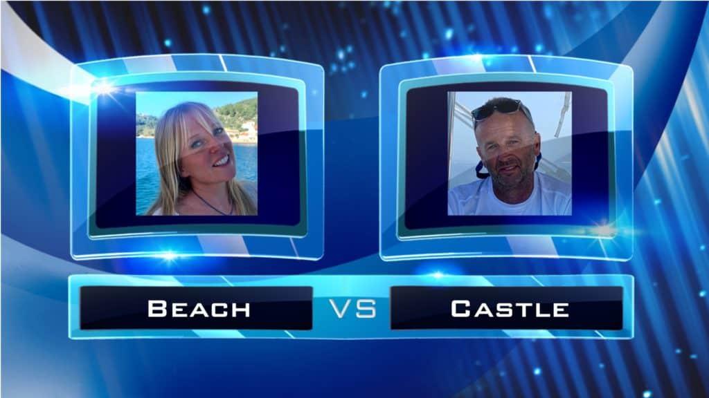 Beach vs Castle